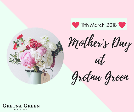 Mother's Day at Gretna Green
